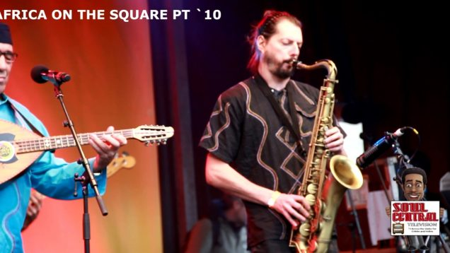 Africa on the Square Pt 11 #LIVE with Soul Central Magazine @Soulcentralmag