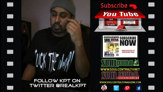 KPT Exclusive Interview for Soul central TV – @TherealKPT @Soulcentralmag