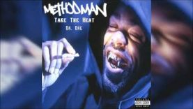 Method Man – Take The Heat ft. Dr. Dre (Explicit)