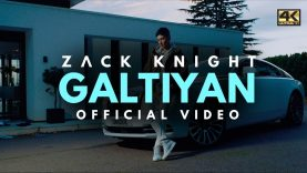 Zack Knight – Galtiyan (Official Music Video)