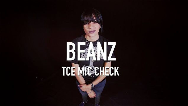 Beanz – Love Don't Live Here [ TCE Mic Check ]