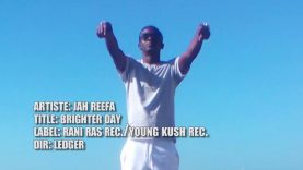 Jah Reefa ~ Brighter Day  – #WorldPremiere (Music Video) – @SoulCentralMag