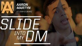 Aaron Martyn ft C Kay & Skarz – Slide Into My DM
