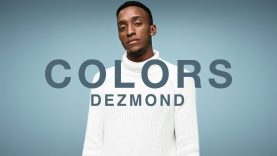 Dezmond – Want It All | A COLORS SHOW