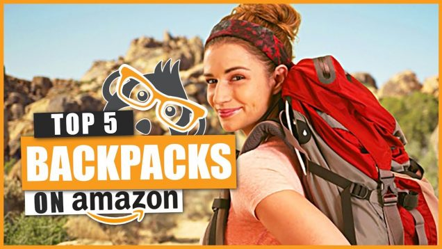 Top 5 Backpacks For Hiking & Camping In 2018. Buy On Amazon!!
