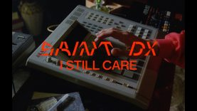 Saint DX – I Still Care