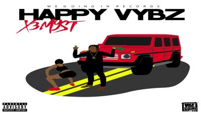 X3MYST – HAPPY VYBZ (OFFICIAL AUDIO) RAW