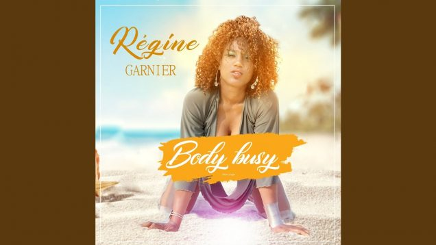 REGINE – Body Busy – #AUDIO AFRO BEATS