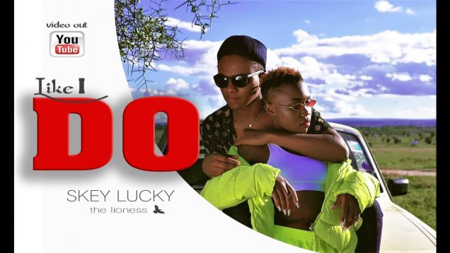 Skey Lucky – Like I Do ( Official Music Video )