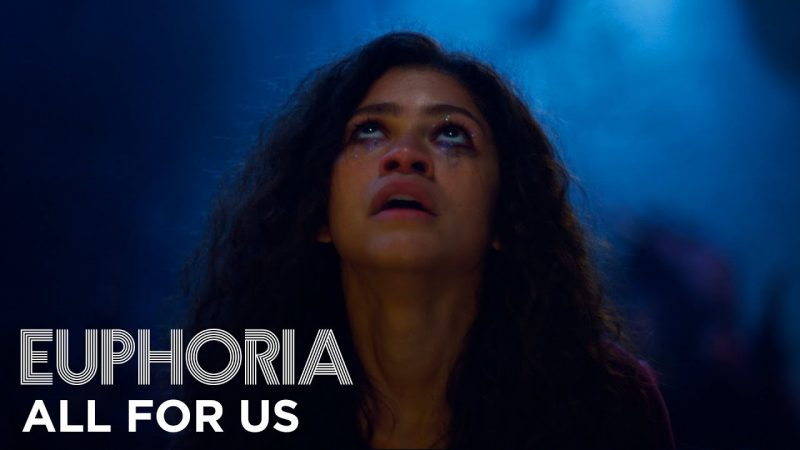 """""""All for us"""" full song – Euphoria 