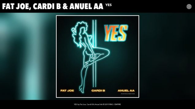 Fat Joe, Cardi B & Anuel AA – YES (Audio)