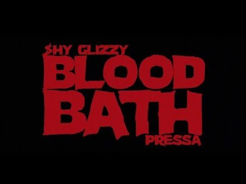 Shy Glizzy – Blood Bath (feat. Pressa) [Official Video]