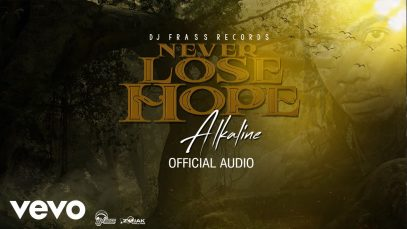 Alkaline – Never Lose Hope (Official Audio)