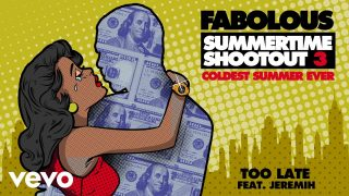 Fabolous – Too Late (Audio) ft. Jeremih