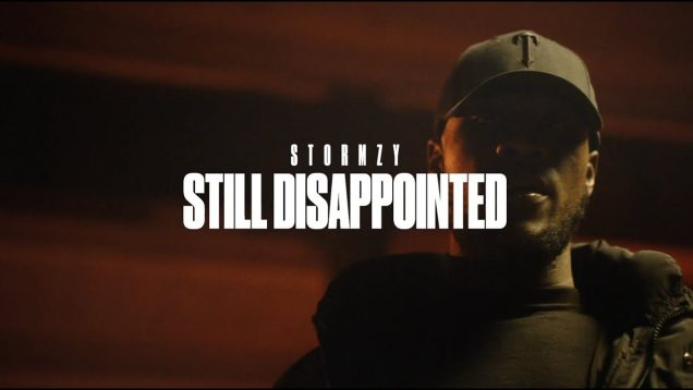 STORMZY – STILL DISAPPOINTED