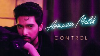 Armaan Malik – Control (Official Video)
