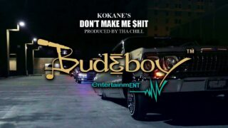 Kokane – Don't Make Me $hit [Official Music Video]